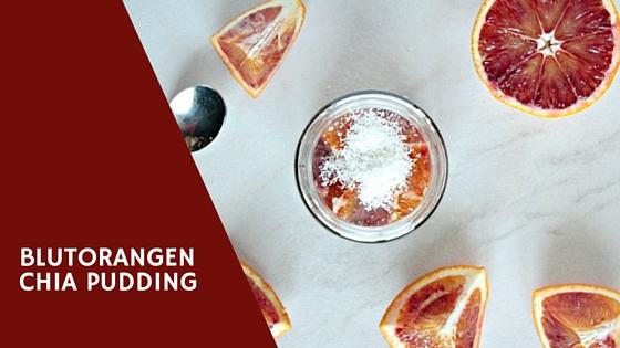 Blutorangen Chia Pudding