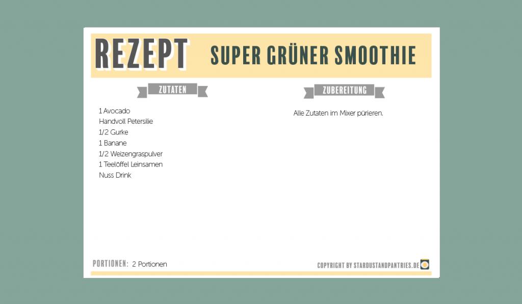 Super grüner Smoothie Rezept