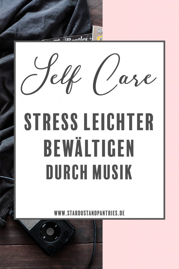 Self Care - 4 Wege wie dir Musik helfen kann Stress zu reduzieren. Stress ist heute allgegenwärtig und Musik kann uns auf unterschiedlichen Arten helfen negative Gefühle wie Angst und Trauer zu bewältigen, die Stimmung zu heben und uns besser zu fühlen. Klick dich auf den Blog und erhalte ein Music Playlist Printable! #Selfcare #musik #stress